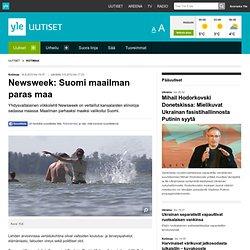 Newsweek: Suomi maailman paras maa