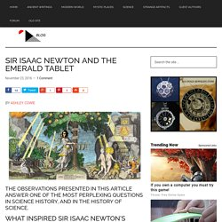 SIR ISAAC NEWTON AND THE EMERALD TABLET - World Mysteries Blog