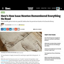 Here's How Isaac Newton Remembered Everything He Read