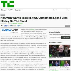 Newvem Wants To Help AWS Customers Spend Less Money On The Cloud