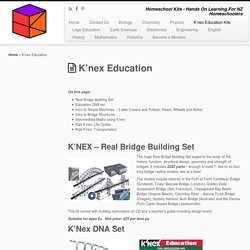 K'nex Education – Homeschool Kits