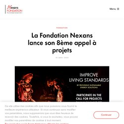 Nexans - La Fondation Nexans lance son 8ème appel à projets