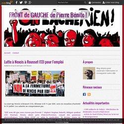 Lutte à Nexcis à Rousset (13) pour l'emploi - FRONT de GAUCHE de Pierre Bénite !