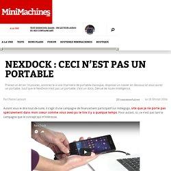 NexDock : Ceci n'est pas un portable