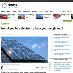 Nexergy: Would you buy solar power from your neighbour?
