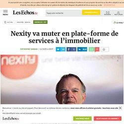 Nexity va muter en plate-forme de services à l'immobilier - Immobilier - BTP