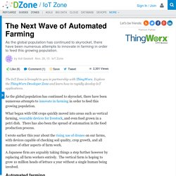 The Next Wave of Automated Farming - DZone IoT