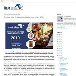The Next Idea Restaurant and Food Forecast for 2019