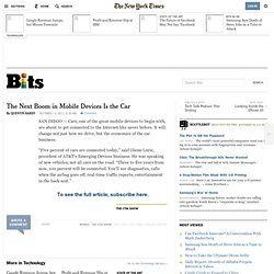 The Next Boom in Mobile Devices Is the Car