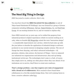 The Next Big Thing in Design — IDEO Stories