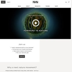NextNature.net – Exploring the Nature caused by People.