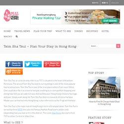 Tsim Sha Tsui - Plan Your Stay in Hong Kong