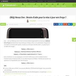 Nexus One : Besoin d'aide pour la mise à jour vers Froyo ?