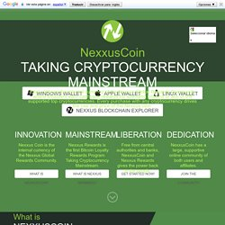 NexxusCoin, Taking Cryptocurrency Mainstream