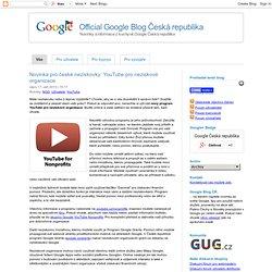 YouTube pro neziskové organizace - Google Blog ČR