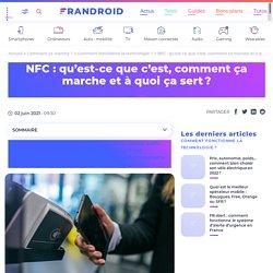 NFC : tout savoir sur le fonctionnement et les usages de cette technologie