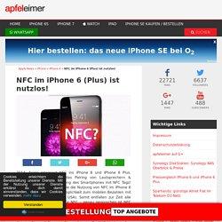 NFC im iPhone 6 (Plus) ist nutzlos!
