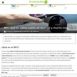 NFC: qué es, cómo usarlo en Android y mucho más