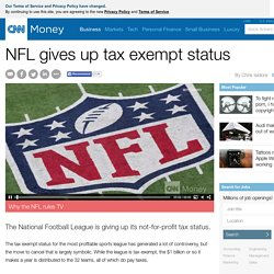 NFL gives up tax exempt status - Apr. 28, 2015