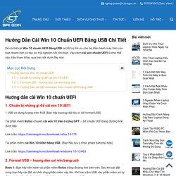 Hướng Dẫn Cài Win 10 Chuẩn UEFI Bằng USB Chi Tiết - Đơn Giản