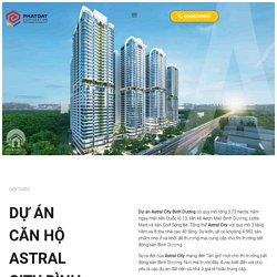 Bảng giá căn hộ Astral City Bình Dương cập nhật 24/08