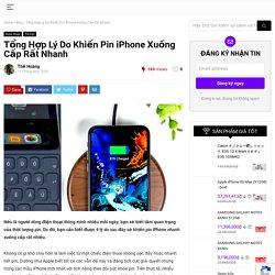 Tổng Hợp Lý Do Khiến Pin iPhone Xuống Cấp Rất Nhanh