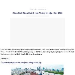 Cảng Nhà Rồng Khánh Hội: Thông tin cập nhật 2020