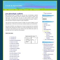 L'école de Ngaoundaba » jeux phonologie, mallette