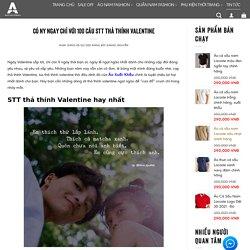Có Ny Ngay CHỈ với 100 Câu STT thả thính Valentine