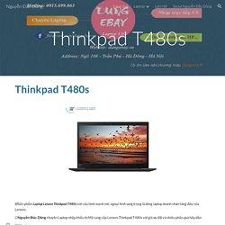 Nguyễn Đắc Dũng - Thinkpad T480s