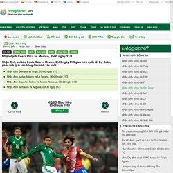 Nhận định Costa Rica vs Mexico, 2h00 ngày 31/3