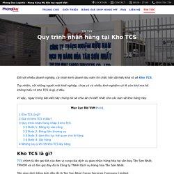 4 Bước nhận hàng tại kho TCS đơn giản, nhanh chóng