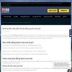 Những điều cần biết về kèo đồng banh nửa trái khi chơi cá cược online
