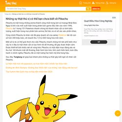 Những sự thật thú vị có thể bạn chưa biết về Pikachu