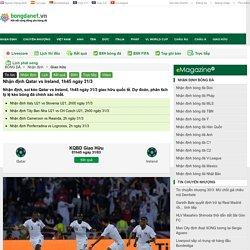 Nhận định Qatar vs Ireland, 1h45 ngày 31/3