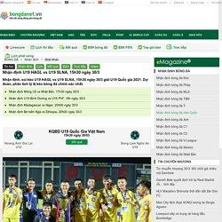 Nhận định U19 HAGL vs U19 SLNA, 15h30 ngày 30/3