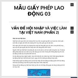 Vấn đề hội nhập và việc làm tại Việt Nam (Phần 2)