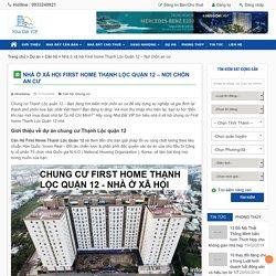 Nhà ở xã hội First home Thạnh Lộc Quận 12 - Nơi chốn an cư - Nhà Đất VIP Mua bán nhà đất chuyển nhượng