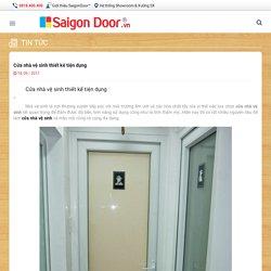 Cửa nhà vệ sinh thiết kế tiện dụng - SaiGonDoor - Sản xuất cửa gỗ, cửa nhựa, cửa chống cháy chất lượng uy tín giá hợp lý