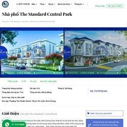 Dự án nhà phố The Standard Central Park tại Bình Dương