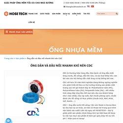 Đầu nối nhanh khí nén và ống dẫn khí CDC│Hosetech Việt Nam
