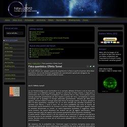 Nibiru 2012 - Fisica quantistica: Effetto Tunnel