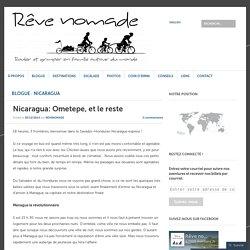 Nicaragua: Ometepe, et le reste