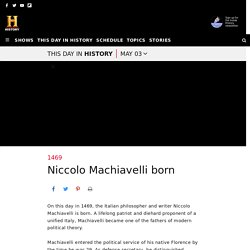 Niccolo Machiavelli born — History.com This Day in History — 5/3/1469