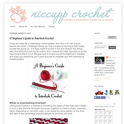 A Beginner's Guide to Interlock Crochet