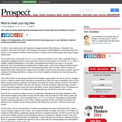 Nice to meet your big idea – Prospect Magazine « Prospect Magazine