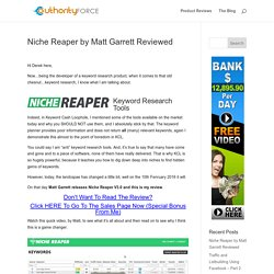 Niche Reaper by Matt Garrett Reviewed
