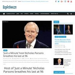 'Just a Minute' host Nicholas Parsons breathes his last at 96 - BlogsAndNews.com