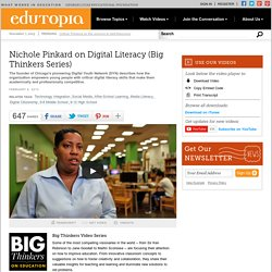 Nichole Pinkard on Digital Literacy (Big Thinkers Series)
