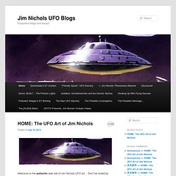 Jim Nichols UFO Blogs | Exopolitics blogs and essays
